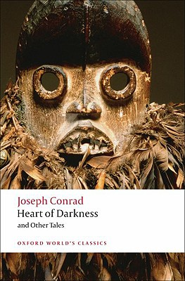 Heart of Darkness and Other Tales By Conrad, Joseph/ Watts, Cedric (EDT)
